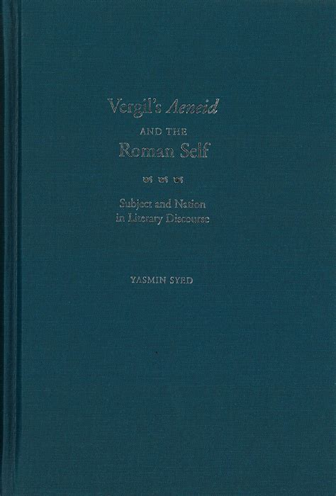 self culture through the vocation classic reprint books vergil s aeneid and the self