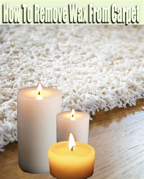 how to remove wax from a rug how to remove wax from carpet corner