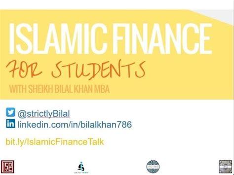 Mba Islamic Finance by Islamic Finance For Students W Sheikh Bilal Khan