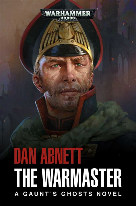 the warmaster gaunt s ghosts books the warmaster book by dan abnett official publisher