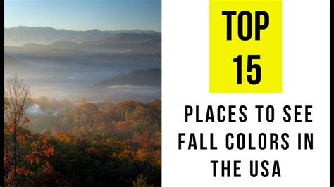 best places to visit in the usa top 15 places to see fall colors in the usa youtube