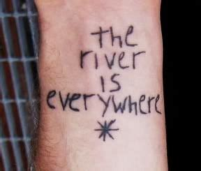 andrew mcmahon tattoos the river is everywhere andrew mcmahon s wrist the quote