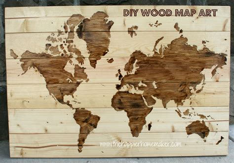Map Of The World Wooden by Diy Wooden World Map The Happier Homemaker