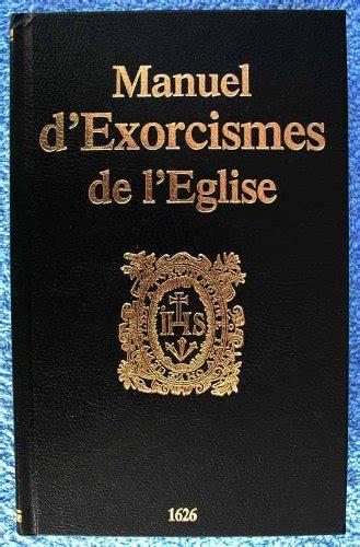 2914303017 manuel d exorcismes de l eglise telecharger des ebooks gratuit manuel d exorcismes de l
