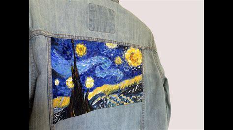 van goghs starry night painting  denim jacket youtube