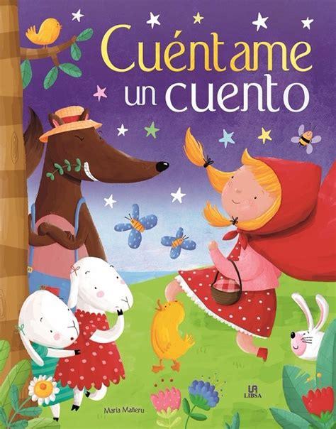 libro cuentos clasicos para soar cu 233 ntame un cuento un libro de cuentos cl 225 sicos para so 241 ar 179 00 en mercado libre
