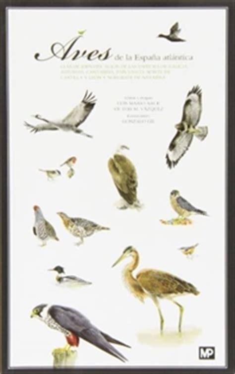 descargar libro e aves de europa todas las aves de la espa 241 a atl 225 ntica 9788484766483 luis mario arce velasco victor manuel vazquez