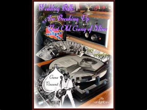 Wedding Bells Gene Vincent by Wedding Bells Are Breaking Up That Of Mine
