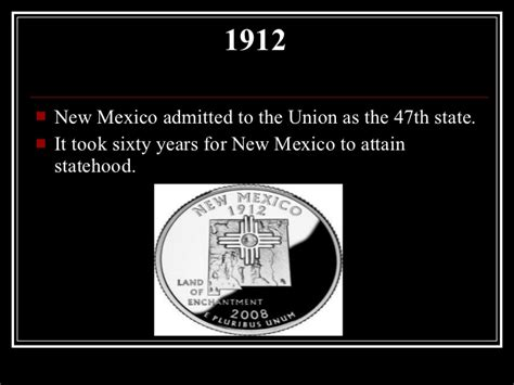 New Mexico The 47th State by Timeline Of New Mexico History
