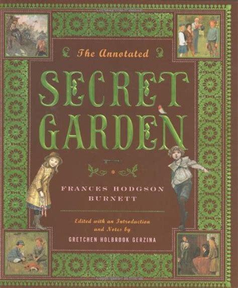 the secret garden books the annotated secret garden the annotated books