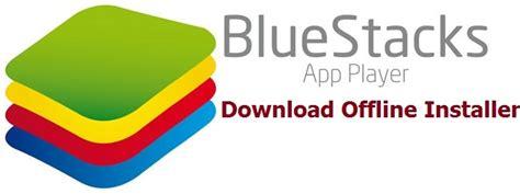 bluestacks windows 8 bluestacks for windows 8 7 and mac pc offline installer