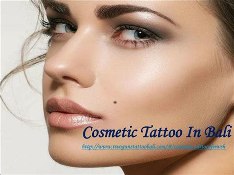 tattoo makeup bali ppt cosmetic tattoo in bali powerpoint presentation id