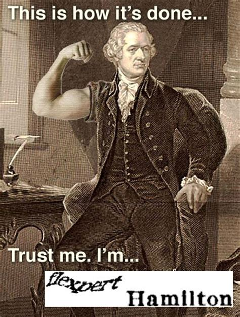 Buff Guy Meme - he was certainly the most buff of the founding fathers