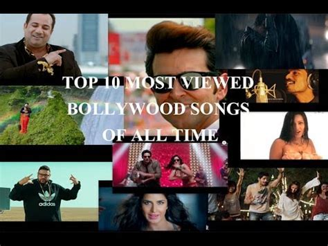 Top 10 Most Viewed Bollywood Songs Of All Time   Bollywood