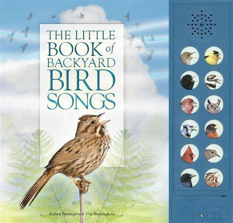 backyard song discovering backyard bird songs anythink libraries