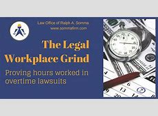 Proving Hours Worked In Overtime Lawsuits 2015 Federal Unemployment Rate For Employers