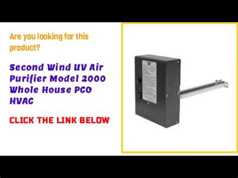 second wind uv air purifier model 2000 whole house pco hvac