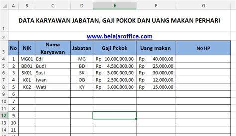 format gaji harian format excel hitung gaji pokok karyawan ditambah uang