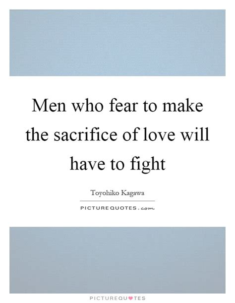 quotes about love and sacrifice quotesgram true love sacrifice quotes quotesgram quotes about love