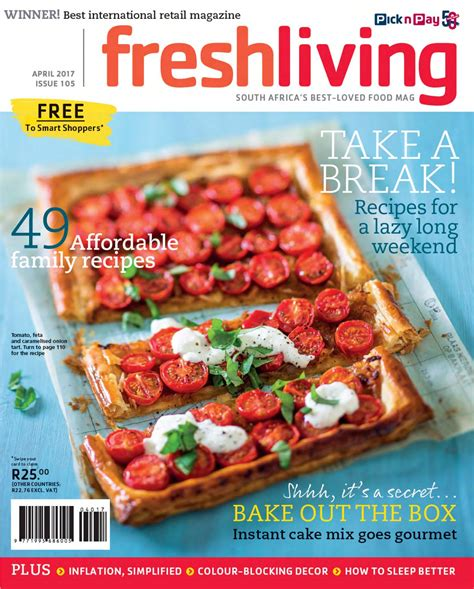 fresh living fresh living april 2017 by pick n pay issuu