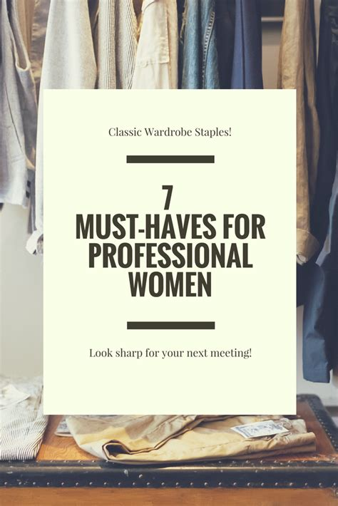 7 Must Haves From The Shop by 7 Wardrobe Must Haves For Professional Live By The