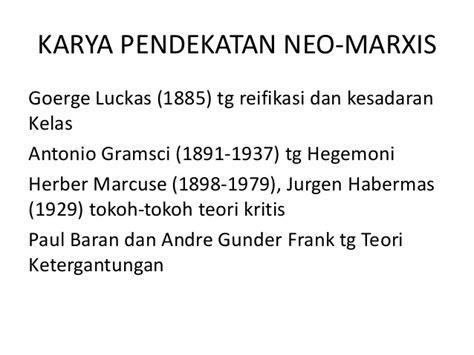 Teori Marxis Dan Berbagai Ragam Teori Neo Marxian pip pertemuan ke 5