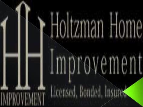 holtzman home improvement 28 images holtzman home