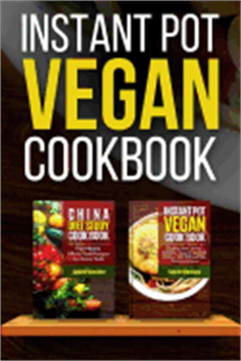 instant pot vegan cookbook the complete guide to a plant based healthy diet superfast and delicious vegan recipes beautiful photos of each recipe books instant pot vegan cookbook montana gabriel