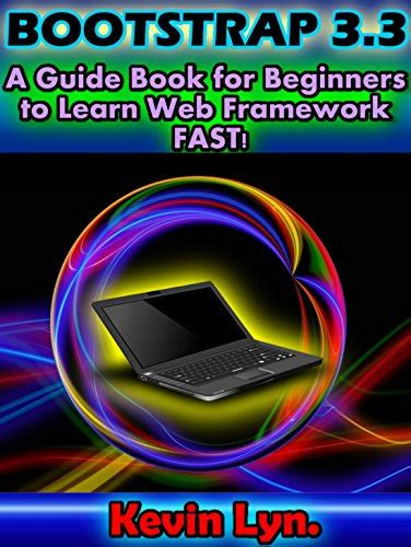 framework design guidelines book bootstrap 3 3 a guide book for beginners to learn web