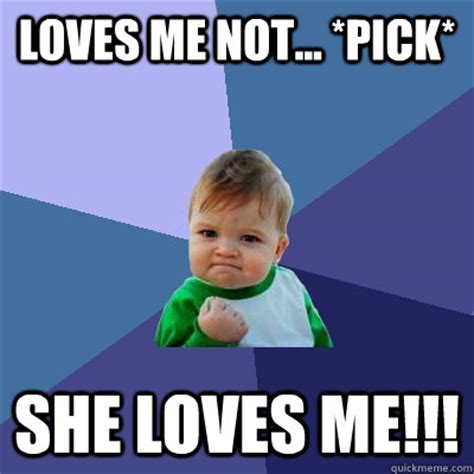 Love Me Meme - she loves me memes