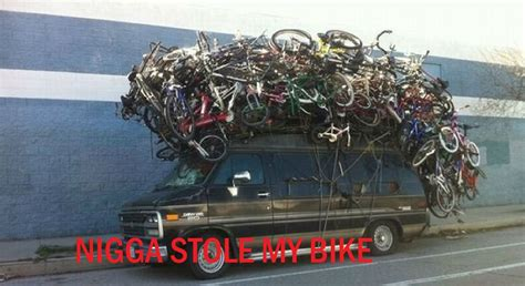 Nigga Stole My Bike Meme - image 420737 nigga stole my bike know your meme