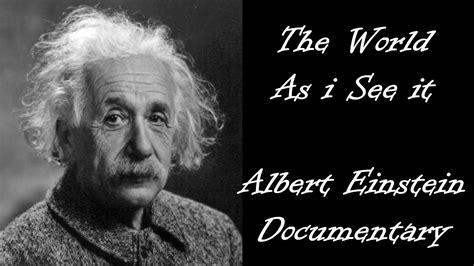 The World I See albert einstein documentary the world as i see it