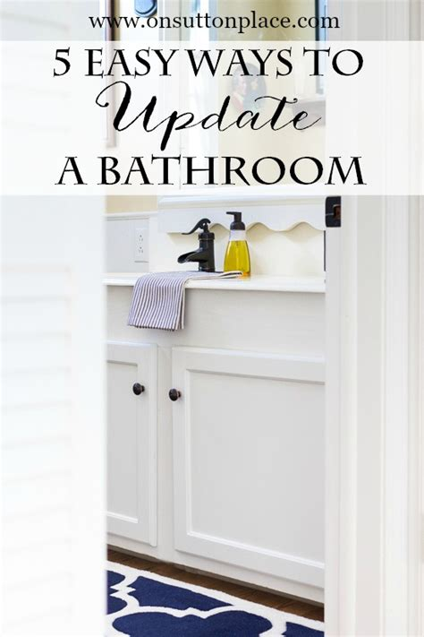how to update a bathroom 5 easy ways to update a bathroom on sutton place