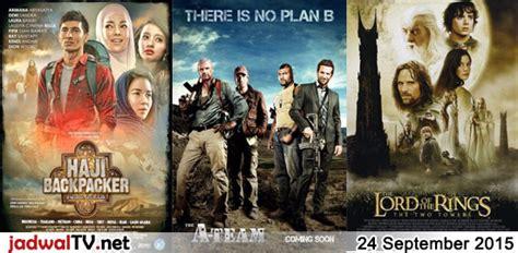 film seru september 2015 jadwal film 24 september 2015 jadwal tv