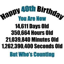 40 year quotes quotes about age 40 quotesgram
