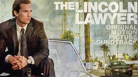 what is the lincoln lawyer about the lincoln lawyer soundtrack songs from the