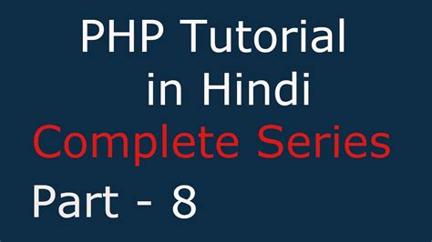 Php Tutorial Youtube In Hindi | php tutorial for beginner full in hindi 8 boolean data