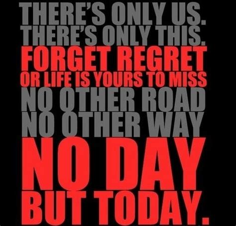 Rent A For A Day by Rent Quote No Day But Today Quotes