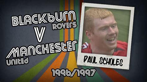 Dvd 1996 All The Goals paul scholes blackburn v utd 96 97 retro goal