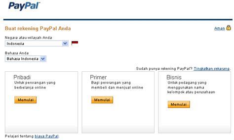 cara membuat paypal gratis apa itu paypal cara membuat daftar akun paypal indonesia