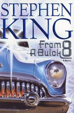 from a buick 8 0743211375 read from a buick 8 2002 online free readonlinenovel com free reading epub pdf