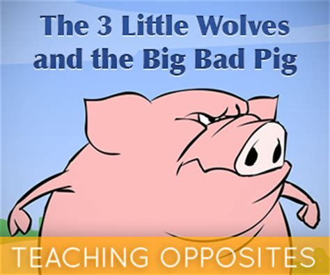 the three pigs and the big bad words gre sat vocabulary review books the 3 wolves and the big bad pig teaching opposites