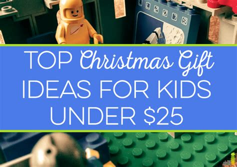 top christmas ideas for kids top gift ideas for 25 frugal