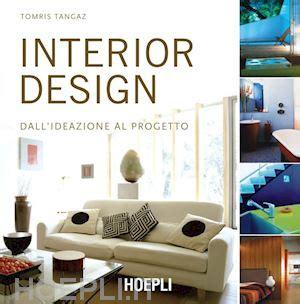 interior design tangaz tomris hoepli libro hoepliit