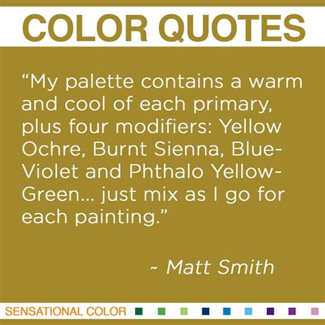 quotes about color by matt smith sensational color