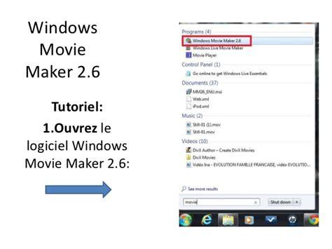 windows movie maker version 2 1 tutorial windows movie maker 2 6 tutoriel