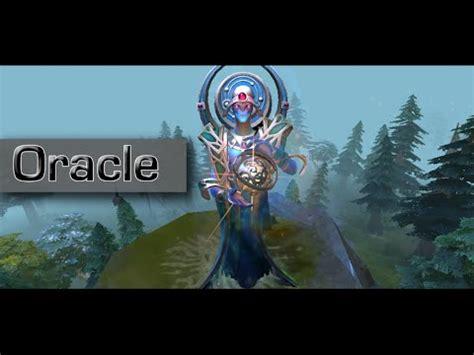 tutorial oracle dota 2 oracle dota 2 introduction new dota 2 hero espa 241 ol