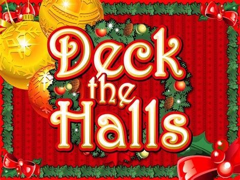 What Does Deck The Halls by Deck The Halls With Free Spins Platinum Play Casino