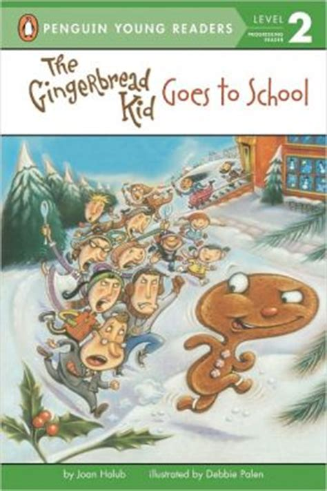 the gingerbread and the leprechaun at school books the gingerbread kid goes to school by joan holub