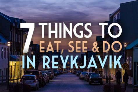 7 Things Really Eat by 7 Things To Eat See Do In Reykjav 237 K Global